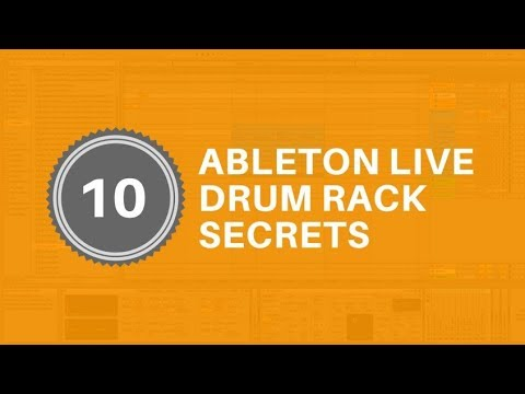 Ableton: 10 Tips To Help You Master Live's Drum Rack