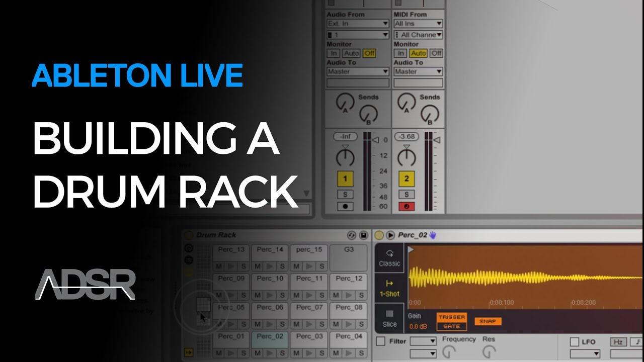 Ableton: Building a Drum Rack in Ableton Live
