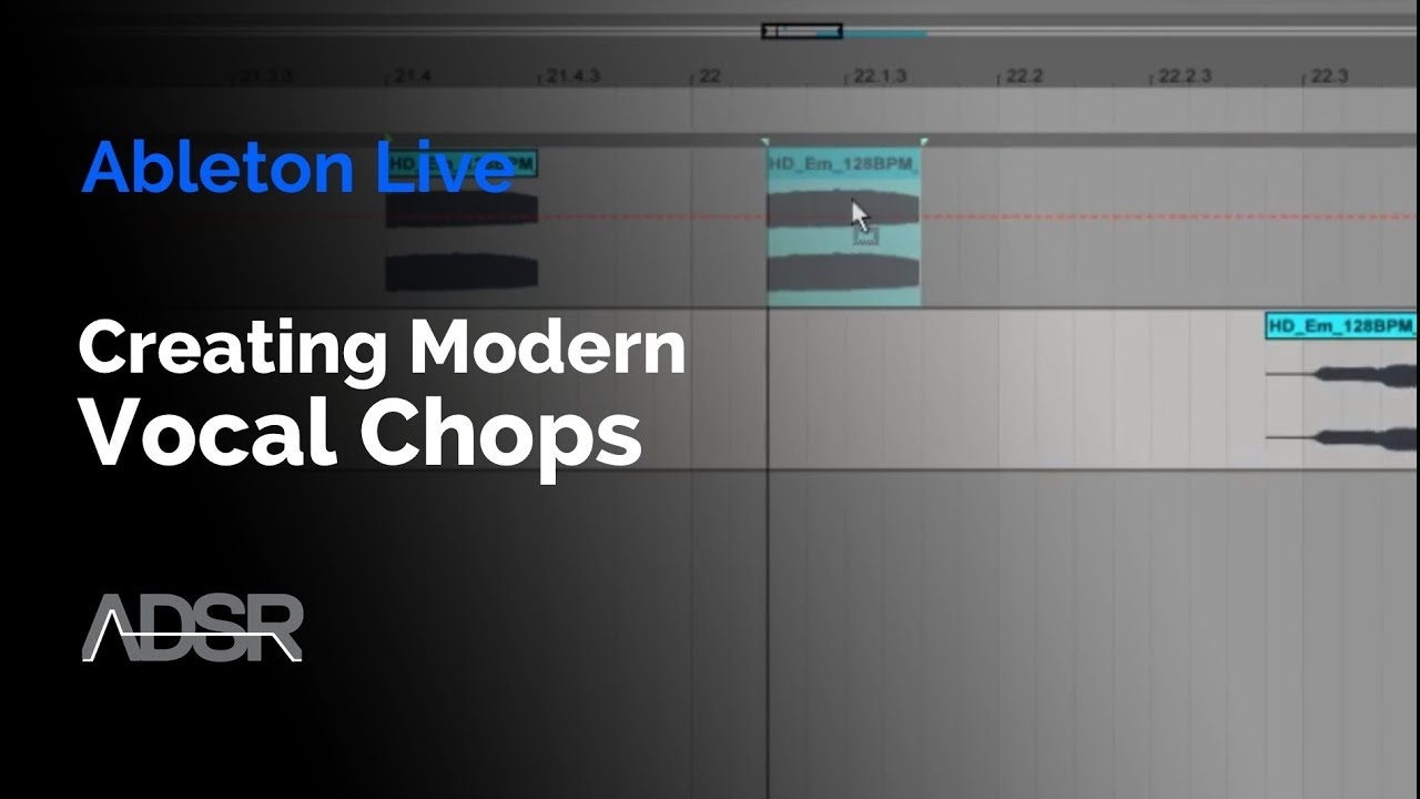 Ableton: Making Vocal Chops