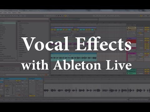 Ableton: Vocal Effects in Ableton Live Transposing Vocals
