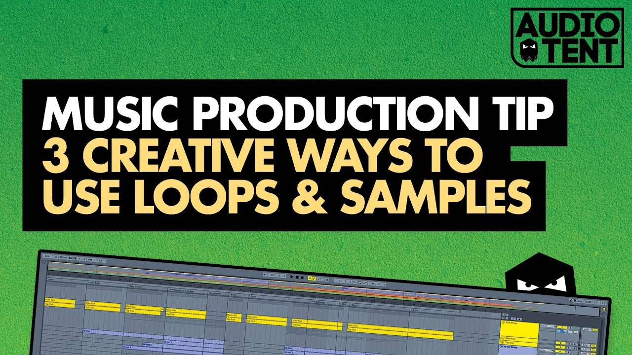 Creative ways of using Loops & Samples in your productions