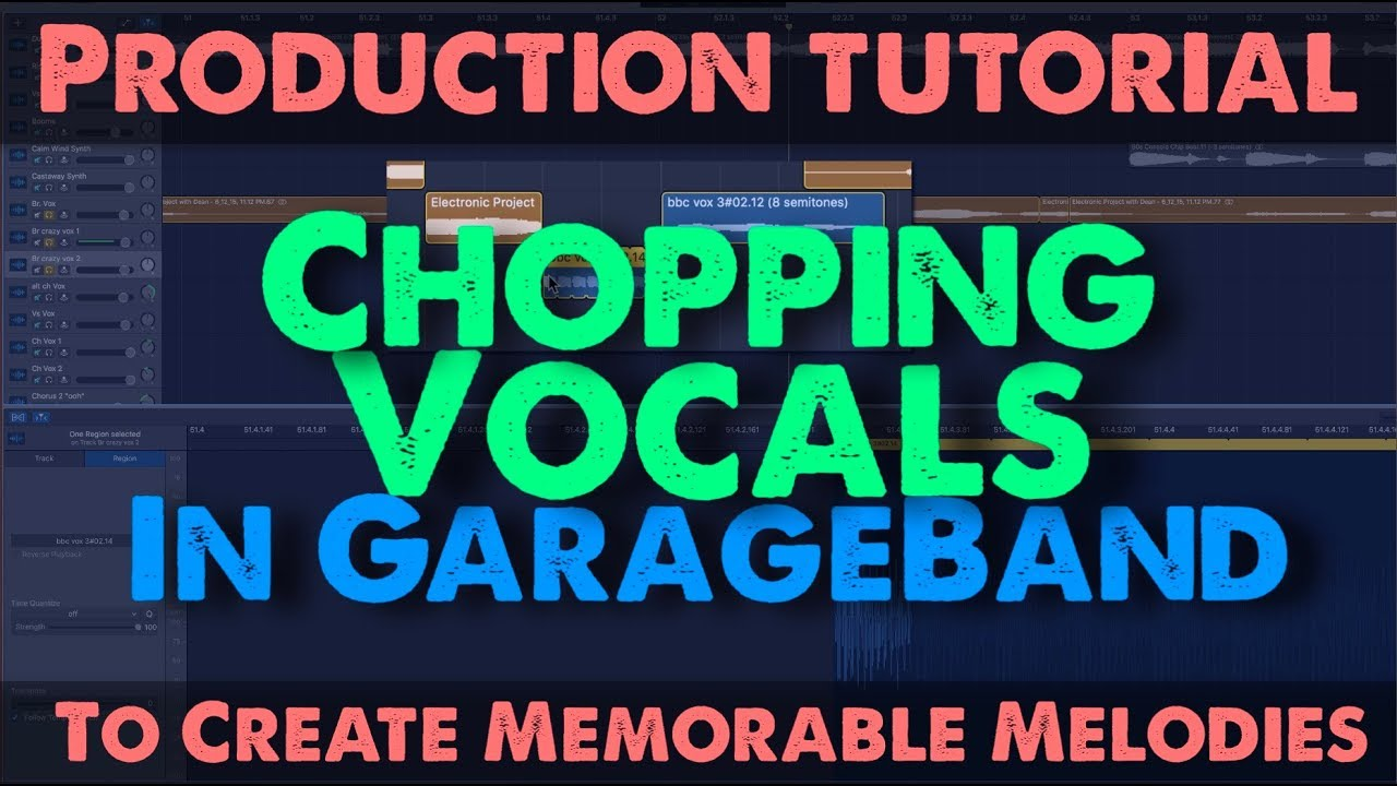 Garageband: Chopping Vocals In GarageBand