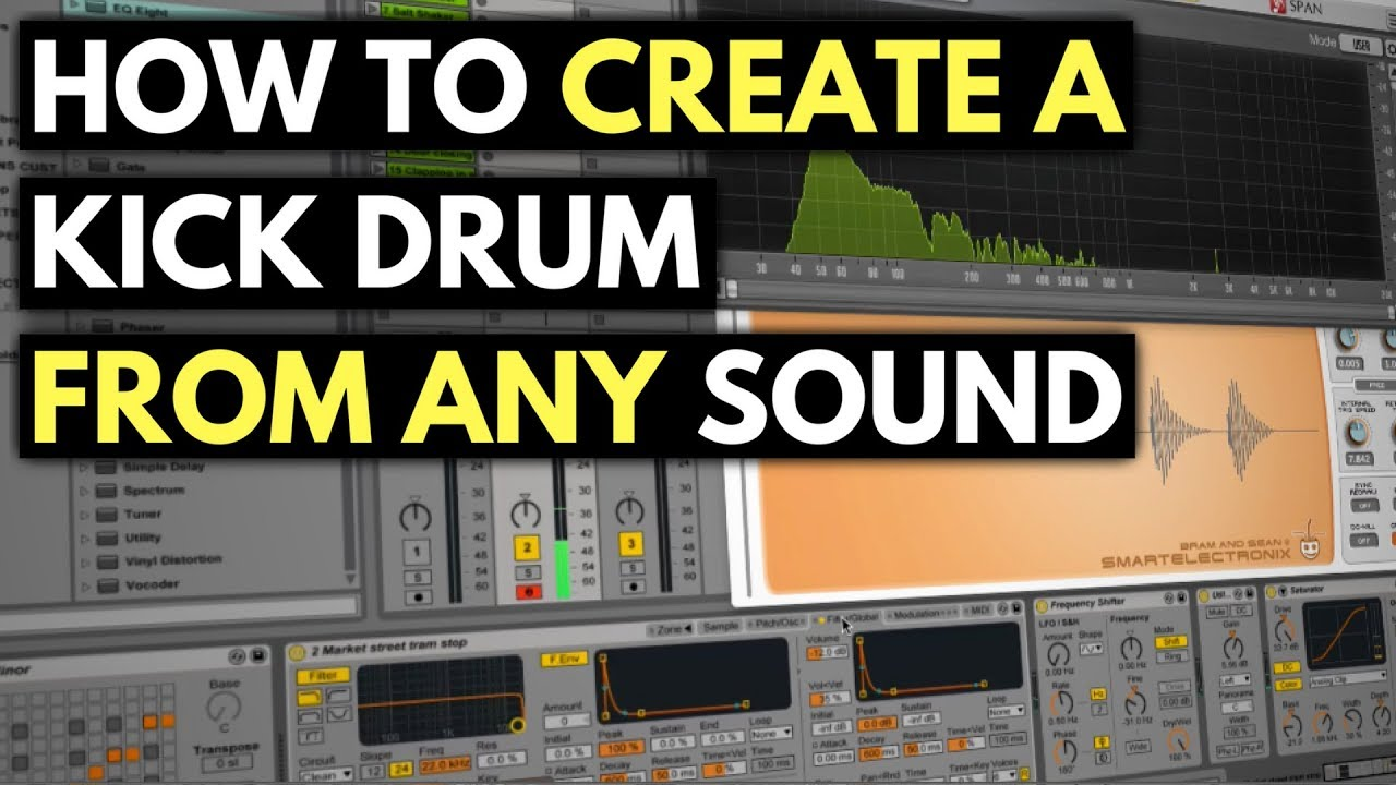 How To Create & Process A Kick Drum From Any Sound