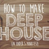 How To Make Deep House (using found sounds)